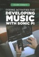 Coding activities for developing music with Sonic Pi