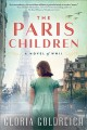 The Paris children / A Novel of World War 2