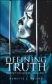 Defining truth : definition series - volume 1