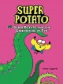 Super Potato and the Greenhouse of Evil: Book 7