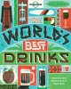 The world's best drinks : where to find them & how to make them