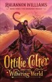 Ottilie Colter and the Withering World, 3