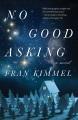 No good asking : a novel