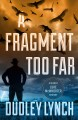 A fragment too far : a Sheriff Luke McWhorter mystery