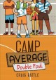 Camp average : double foul