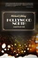 Hollywood North : a novel in six reels