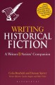 Writing historical fiction : a writers' and artists' companion