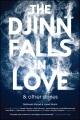 The Djinn falls in love & other stories