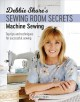 Machine sewing : top tips and techniques for successful sewing