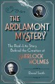 The Ardlamont mystery : the real-life story behind the creation of Sherlock Holmes