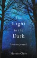The light in the dark : a winter journal