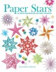 Paper stars : 25 festive decorations for every occasion