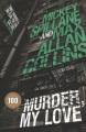 Murder, my love : a Mike Hammer novel