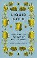 Liquid gold : bees and the pursuit of midlife honey