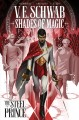 Shades of Magic. Volume 1, The Steel Prince