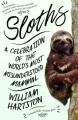 Sloths : a celebration of the world