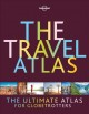 The travel atlas : the ultimate atlas for globetrotters.