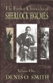 The further chronicles of Sherlock Holmes. Volume 1