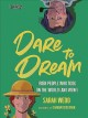 Dare to dream : Irish people who took on the world (and won)!