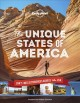 The unique states of America : can't-miss experiences across the USA
