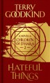 Hateful things : a Children of D'Hara novella