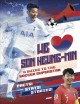 We [heart] Son Heung-Min : a guide to the soccer superstar