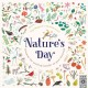 Nature's day : discover the world of wonder on your doorstep