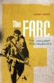 The FARC : the longest insurgency
