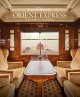 Orient Express : the story of a legend