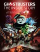 Ghostbusters : the inside story : stories from the cast and crew of the beloved films
