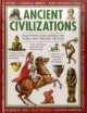 Ancient civilizations : how people lived around the world and throught the ages
