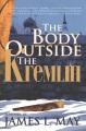 The body outside the Kremlin : a novel