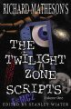 Richard Matheson's The twilight zone scripts