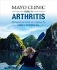 Mayo Clinic guide to arthritis : managing joint pain for an active life
