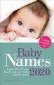 Baby names 2020 : inspiration, hot new trends and your state's favorite names