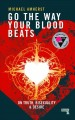 Go the way your blood beats : on truth, bisexuality and desire