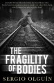 The fragility of bodies