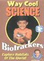 Biotrackers explore habitats of the world!