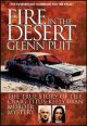 Fire in the desert : the true story of the Craig Titus-Kelly Ryan murder mystery
