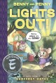 Benny and Penny in Lights out! : a Toon book