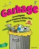 Garbage : investigate what happens when you throw it out