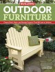 Building Outdoor Furniture: Classic Deck, Patio, and Garden Projects That Will Last a Lifetime