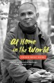 At home in the world : stories and essential teachings from a monk's life