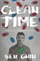 Clean time : the true story of Ronald Reagan Middleton : a novel