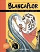 Blancaflor, the hero with secret powers : a folktale from Latin America