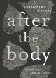 After the body : poems new and selected