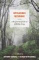 Appalachian reckoning : a region responds to Hillbilly Elegy