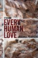 Every human love : stories