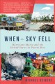 When the Sky Fell : Hurricane Maria and the United States in Puerto Rico