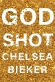 Godshot : a novel